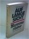 Weber: Auf lange Sicht. Museumsräuber. Zwei Kriminalromane in einem Band.