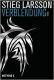 Larsson: Verblendung (Millenium 1)