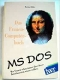 Bühler: Das Frauencomputerbuch - MS DOS