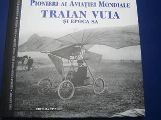 Cicos/Hadirca/Sandachi: Traian Vuia und seine Epoche